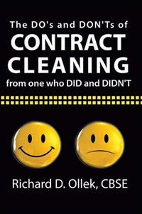The DO'S & DON'TS of Contract Cleaning From One Who DID & DIDN'T