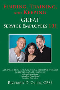 Finding, Training, and Keeping GREAT Service Employees 101