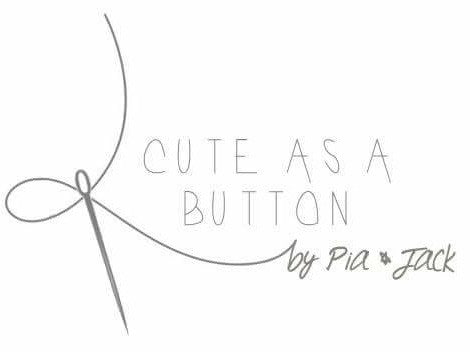 Cute As A Button By Pia and Jack
