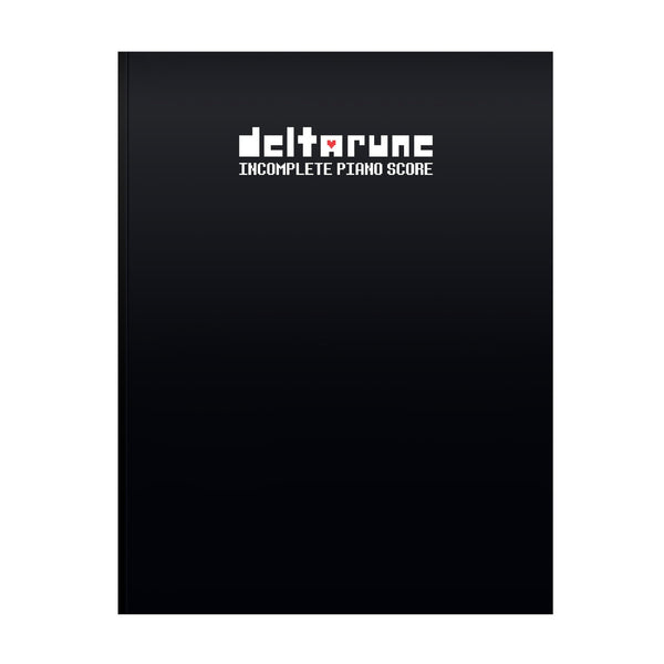Deltarune Incomplete Piano Score (Physical Sheet Music Book)