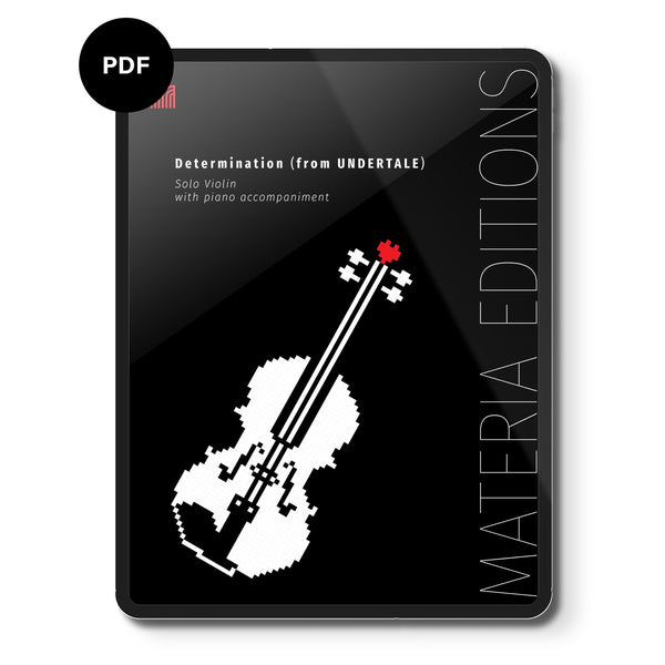 Determination (From Undertale) (For Solo Violin With Piano Accompaniment) Digital Sheet Music