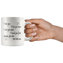 I Love You More, 11 oz Mug