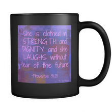Inspirational Quotes - Strength and Dignity - Black Coffee Cup