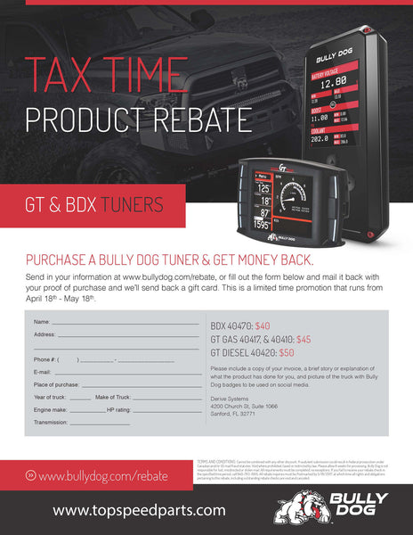 Bully Dog Tax Time Mail-In Rebate