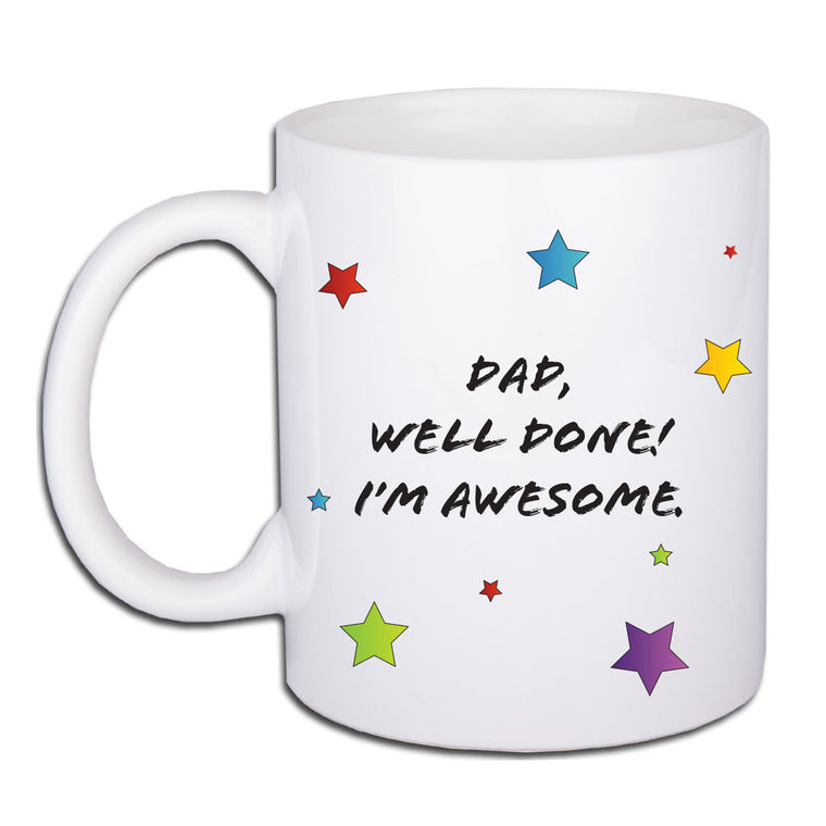 I'm Awesome Mug - Dad