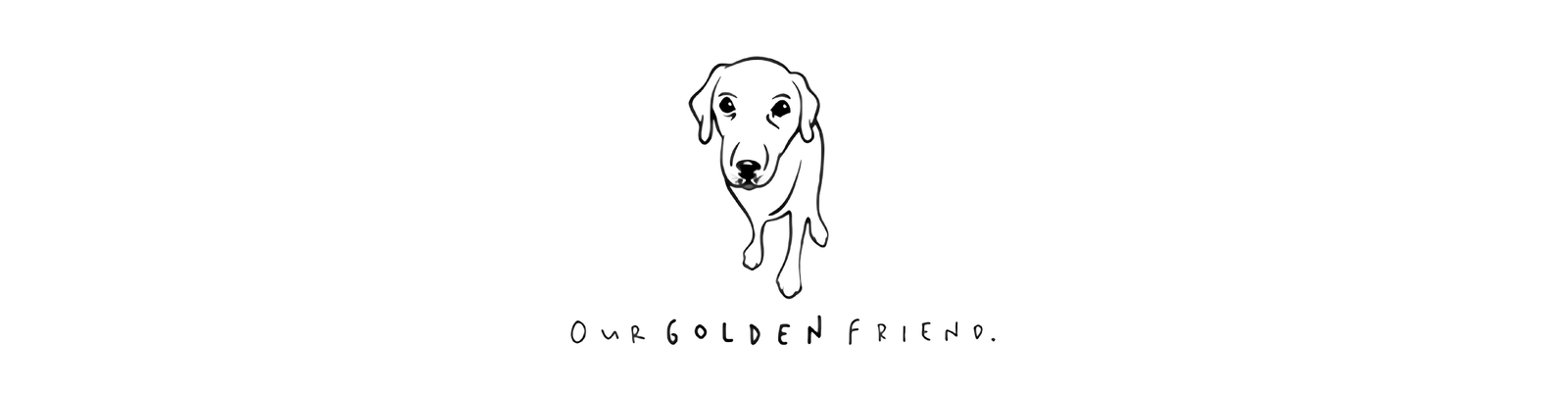 Our Golden Friend