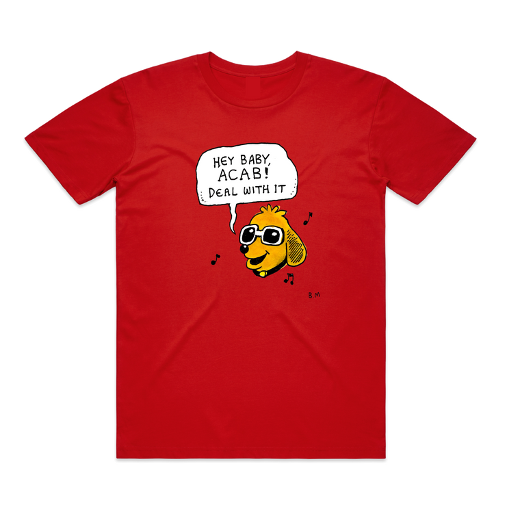 Hey Baby, ACAB!  / Red T-shirt