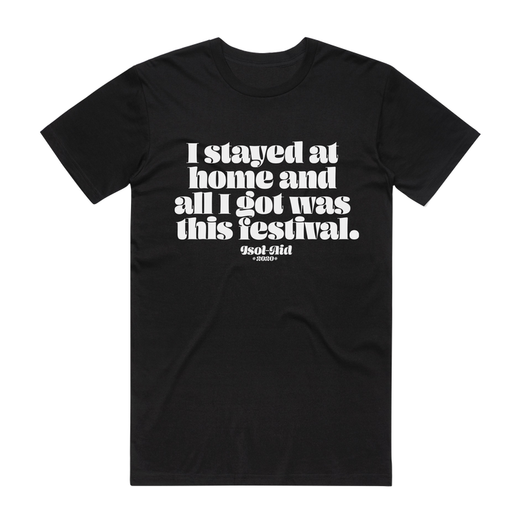 I Stayed at Home / Black T-shirt