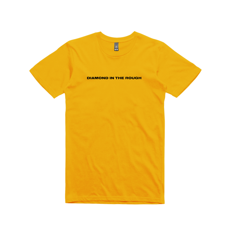 Diamond In The Rough / Gold T-shirt