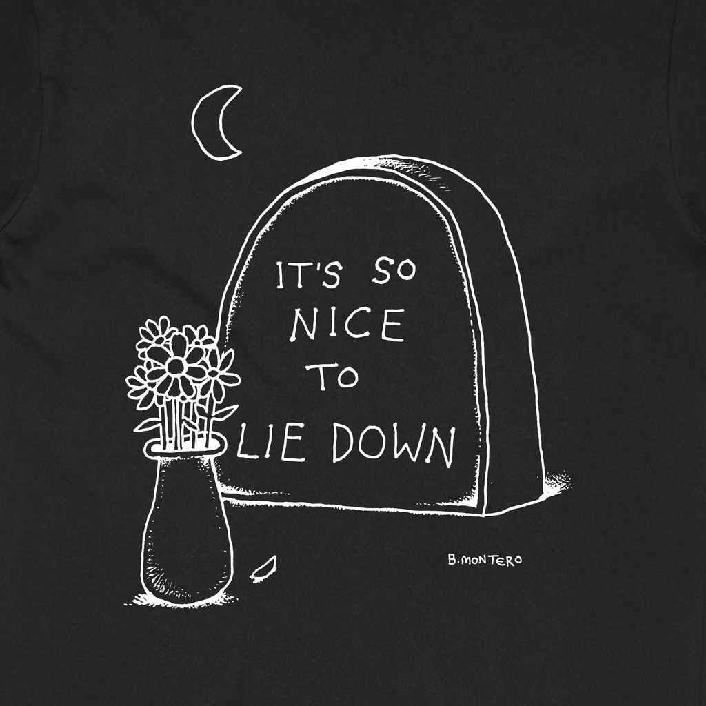 It's so nice to lie down / Black T-shirt