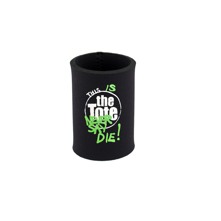 Never Say Die / Stubby Holder
