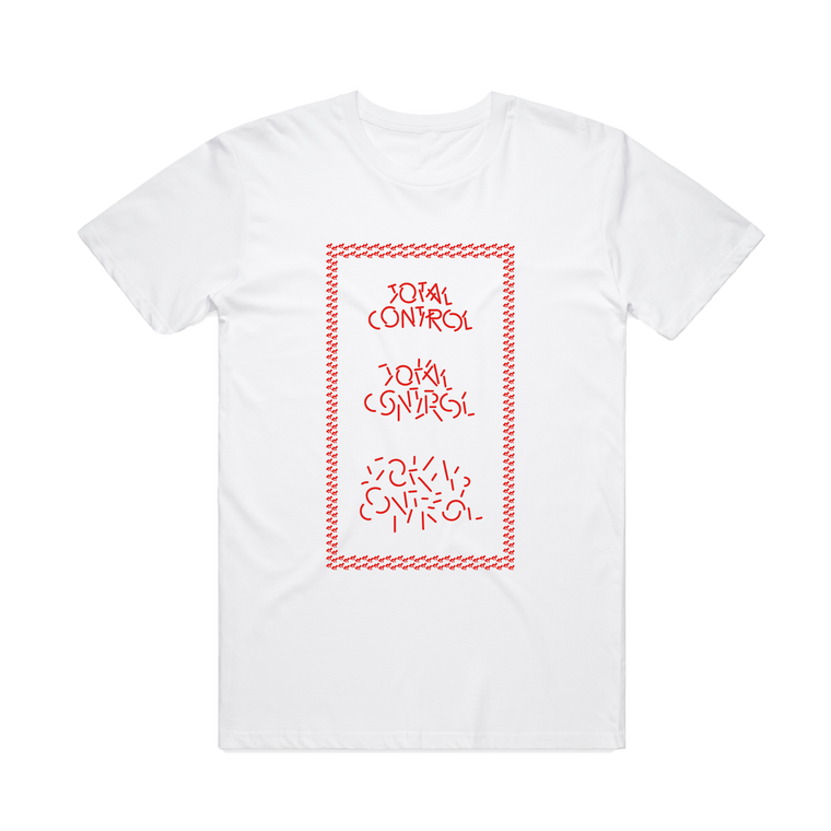Total Control / White T-Shirt