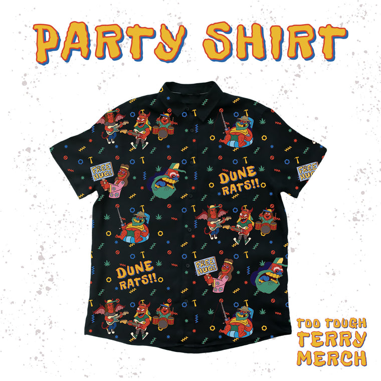Too Tough Terry / Party Shirt