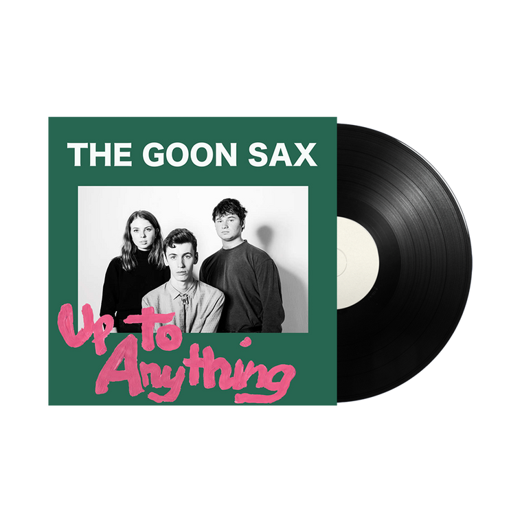 The Goon Sax / Up To Anything 12