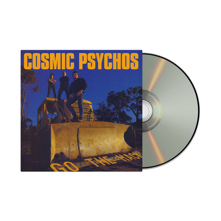 Cosmic Psychos / Go The Hack CD