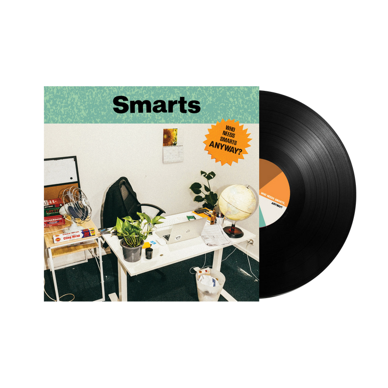 Smarts / Who Needs Smarts, Anyway? LP Vinyl