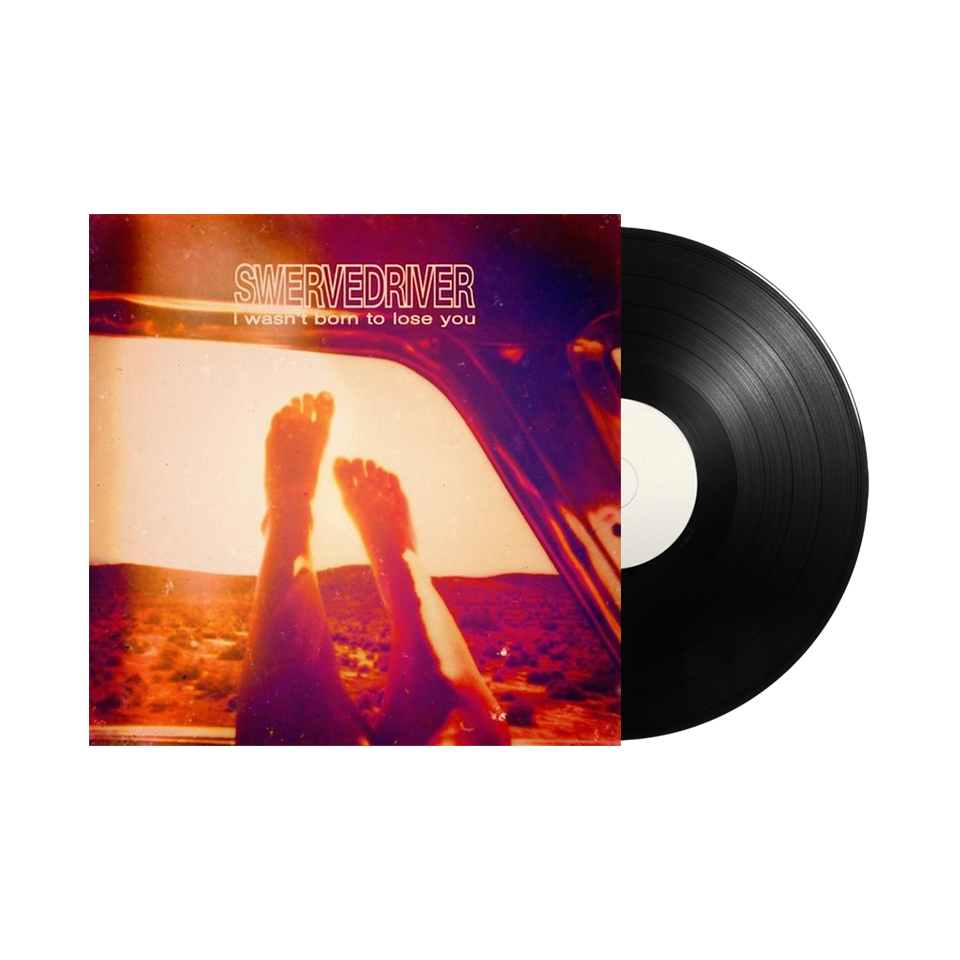 "Swervedriver / I Wasn't Born To Lose You 12"" Vinyl"