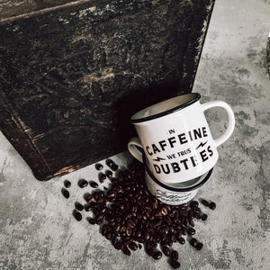 In Caffeine We Trust Mug
