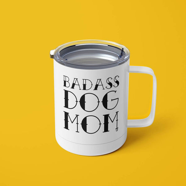 Badass Dog Mom Tumbler Mug with Lid