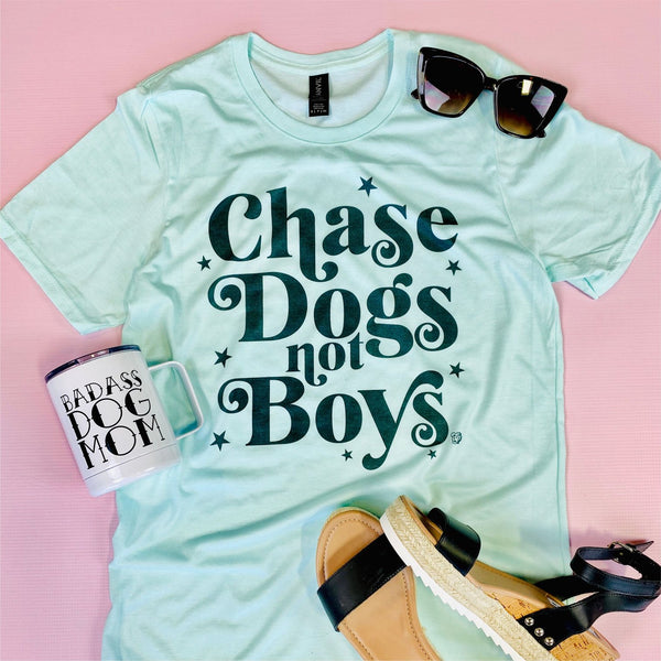 Chase Dogs Not Boys T-Shirt