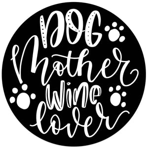 Dog Mother Wine Lover Magnet