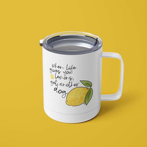 When Life Gives You Lemons 15oz Stainless Steel Tumbler with Lid