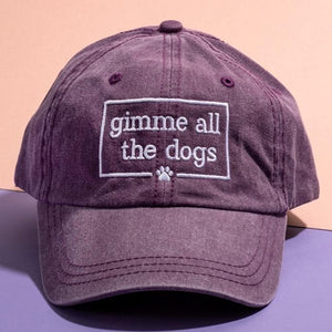 Gimme All The Dogs (Wine) Embroidered Hat