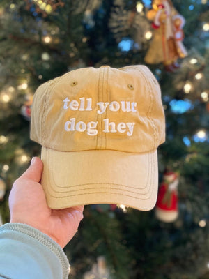 Yellow Tell your dog hey Embroidered Hat