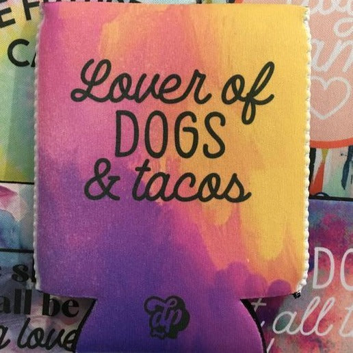 Lover of Dogs and Tacos Can Insulator