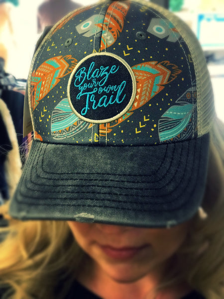 Blaze Your Own Trail Hat