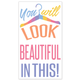 """YOU WILL LOOK BEAUTIFUL IN THIS!"" STICKER PACK"