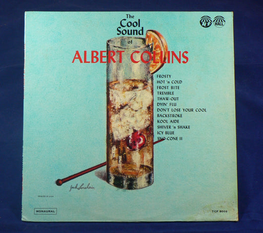 Albert Collins - The Cool Sounds Of Albert Collins LP, Rare 1st Pressing, Mono