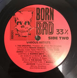 Various artist- Born Bad, Volume One LP