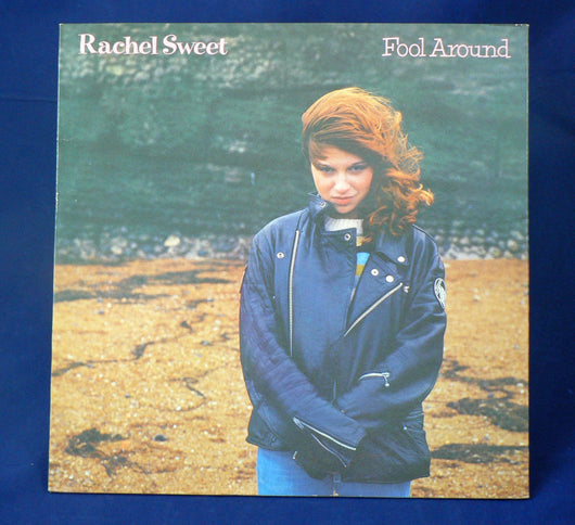 Rachel Sweet ‎– Fool Around LP, UK Import