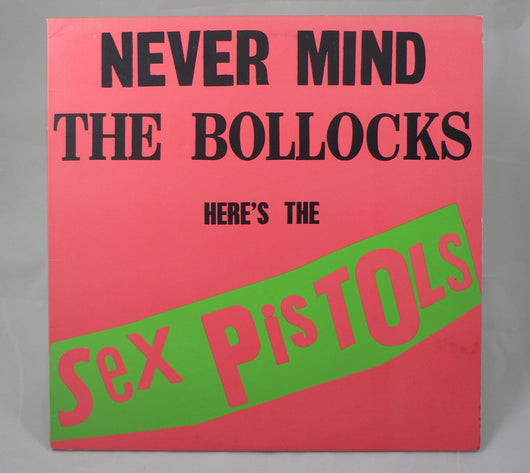 Sex Pistols - Never Mind The Bollocks, Here's The Sex Pistols LP, Early Repress