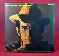 Townes Van Zandt ‎– Our Mother The Mountain LP. 1st Press Unipak