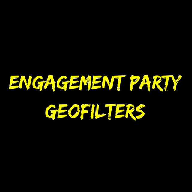 Engagement party Geofilters
