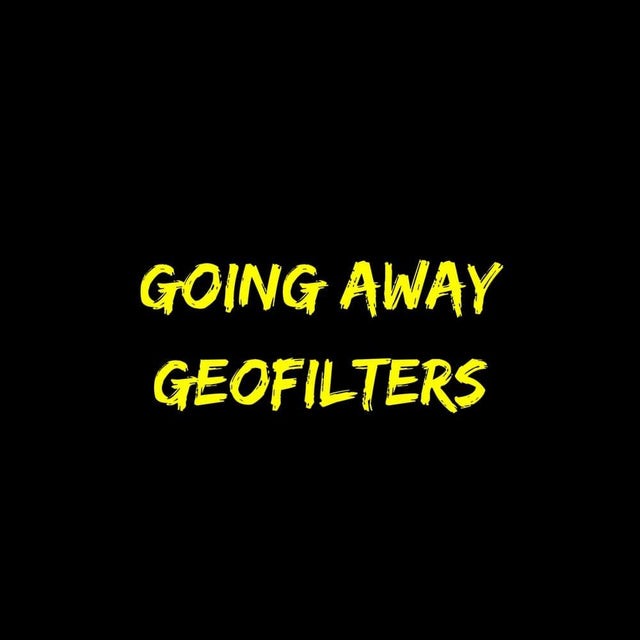 Going Away Geofilters