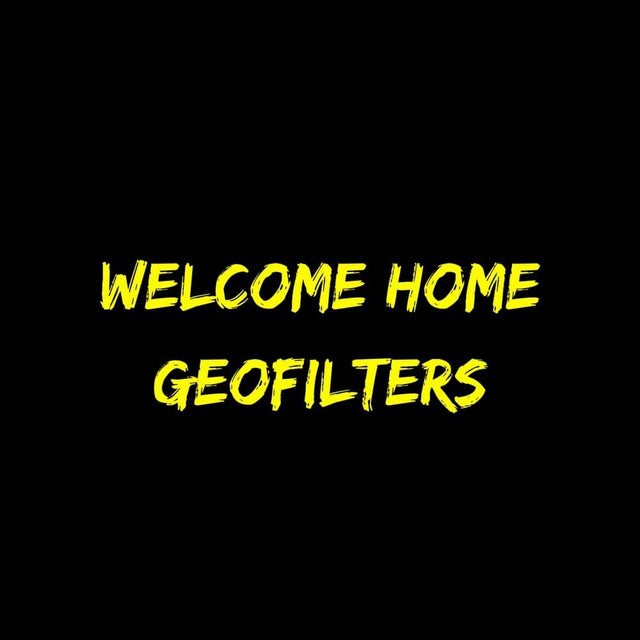 Welcome Home Geofilters