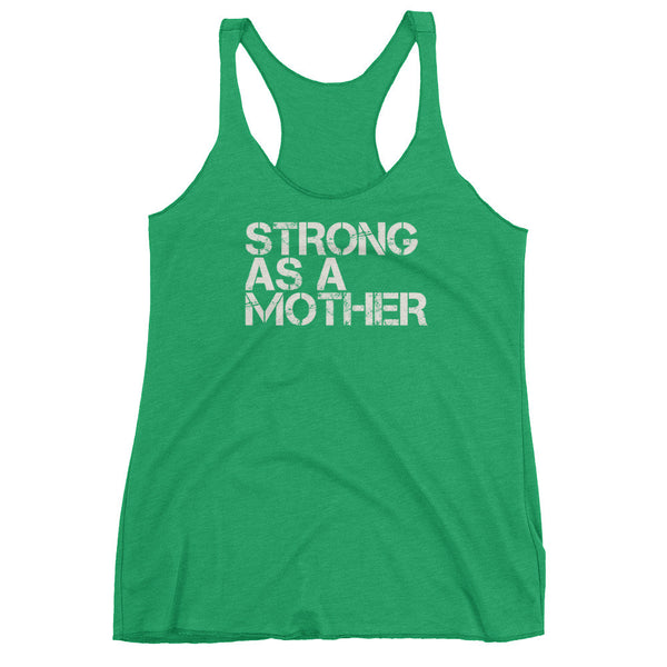Strong As A Mother (Block Lettering) Women's tank top