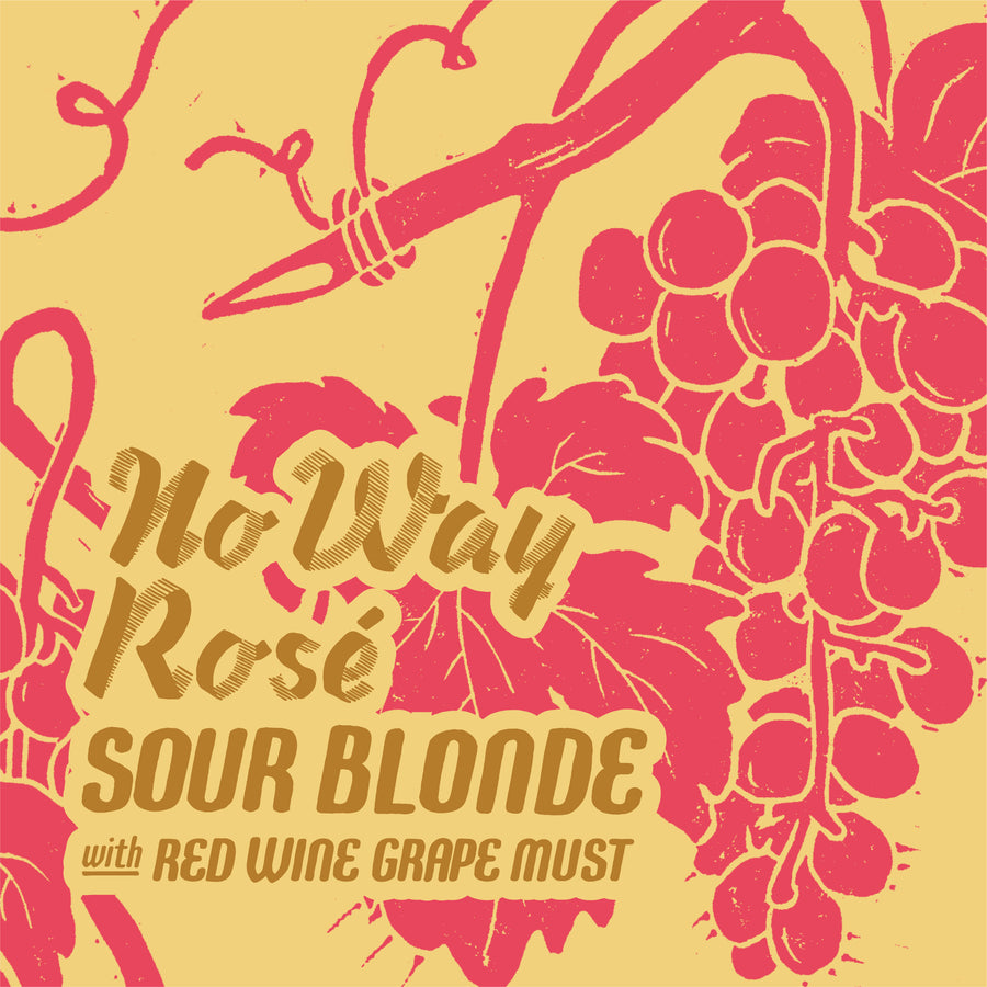 No Way Rosé Sour Blonde with Red Wine Grape Must
