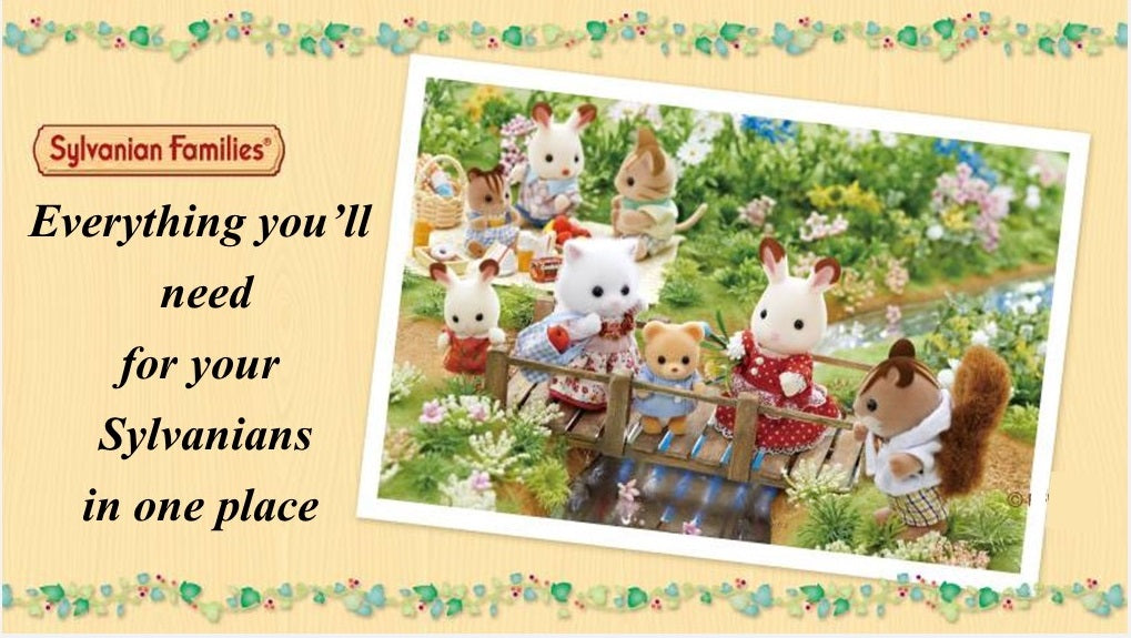 Sylvanian FAmilies and everything for them