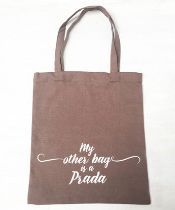 Uptownie X Whistling Yarns Tote Bag - My Other Bag is a Prada(Pack of 1) - Uptownie