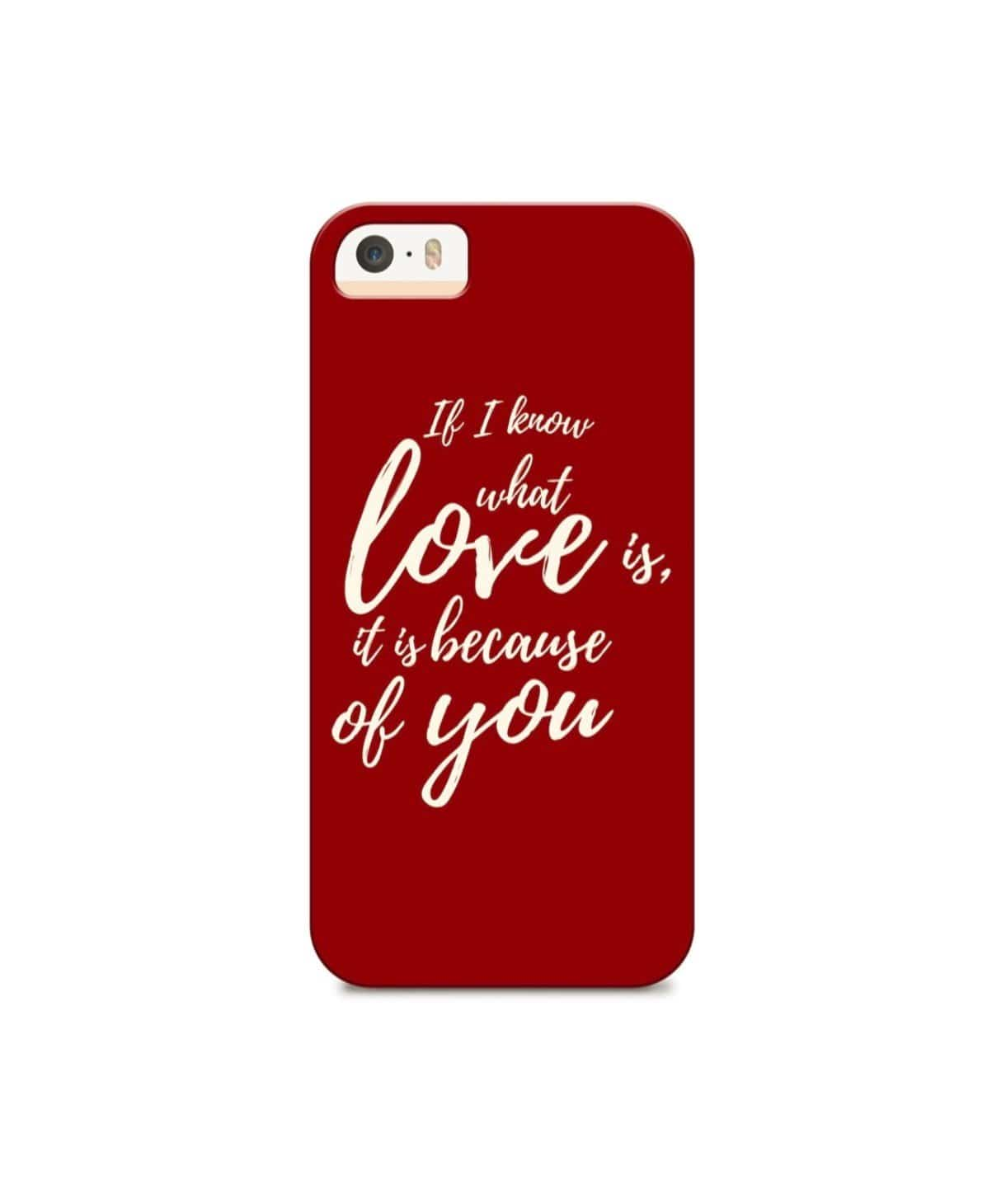 I Know What Love Is IPhone Cover - Uptownie