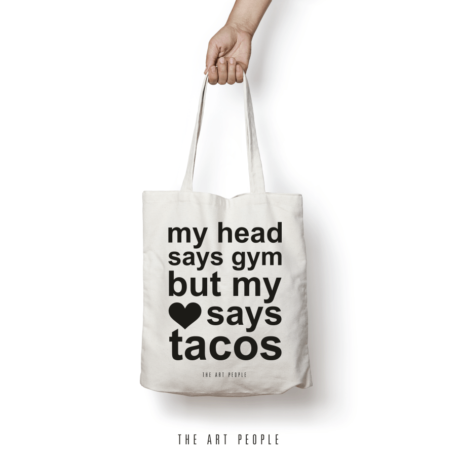 My Head Says Gym But My Heart Says Tacos Tote Bag. Uptownie.