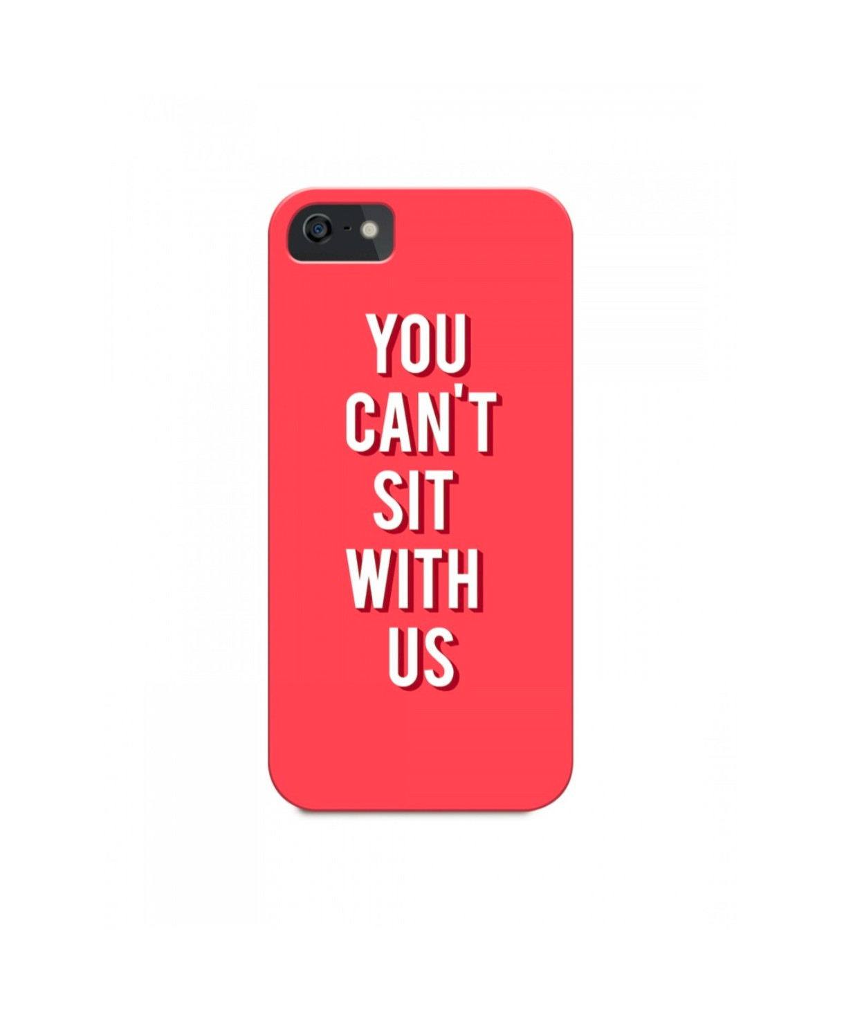 You Can't Sit With Us Phone Cover (Personalisation Available) - Uptownie
