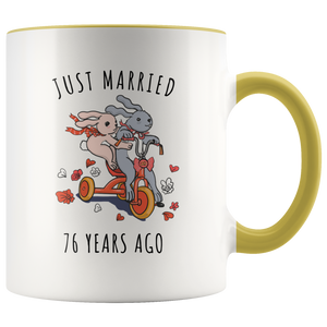 Just Married 76 Years Ago - 76th Wedding Anniversary Gift Accent Mug