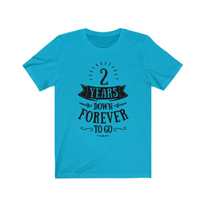 2 Years Down Unisex T-Shirt for him