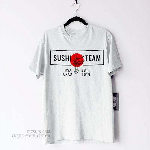 Sushi Team Customizable Tee Shirt