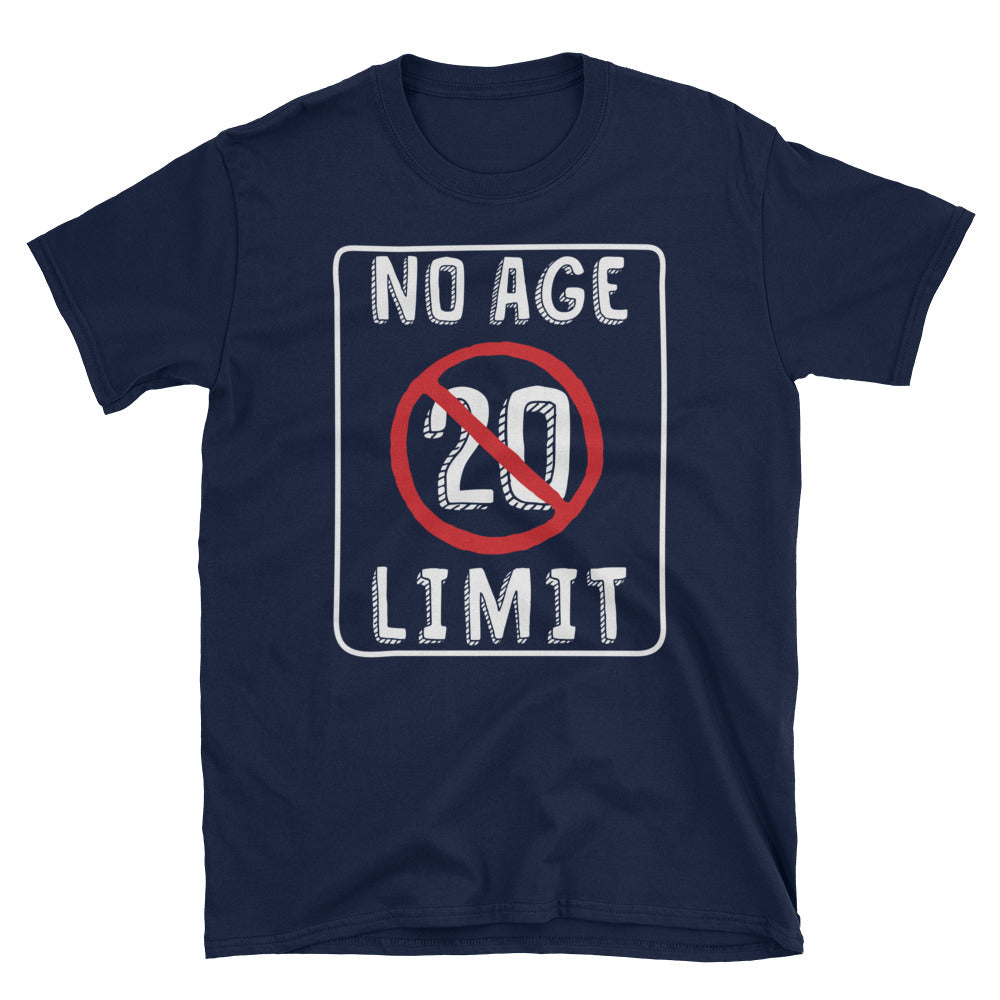 No Age Limit - 20th Birthday Unisex Gift T-Shirt